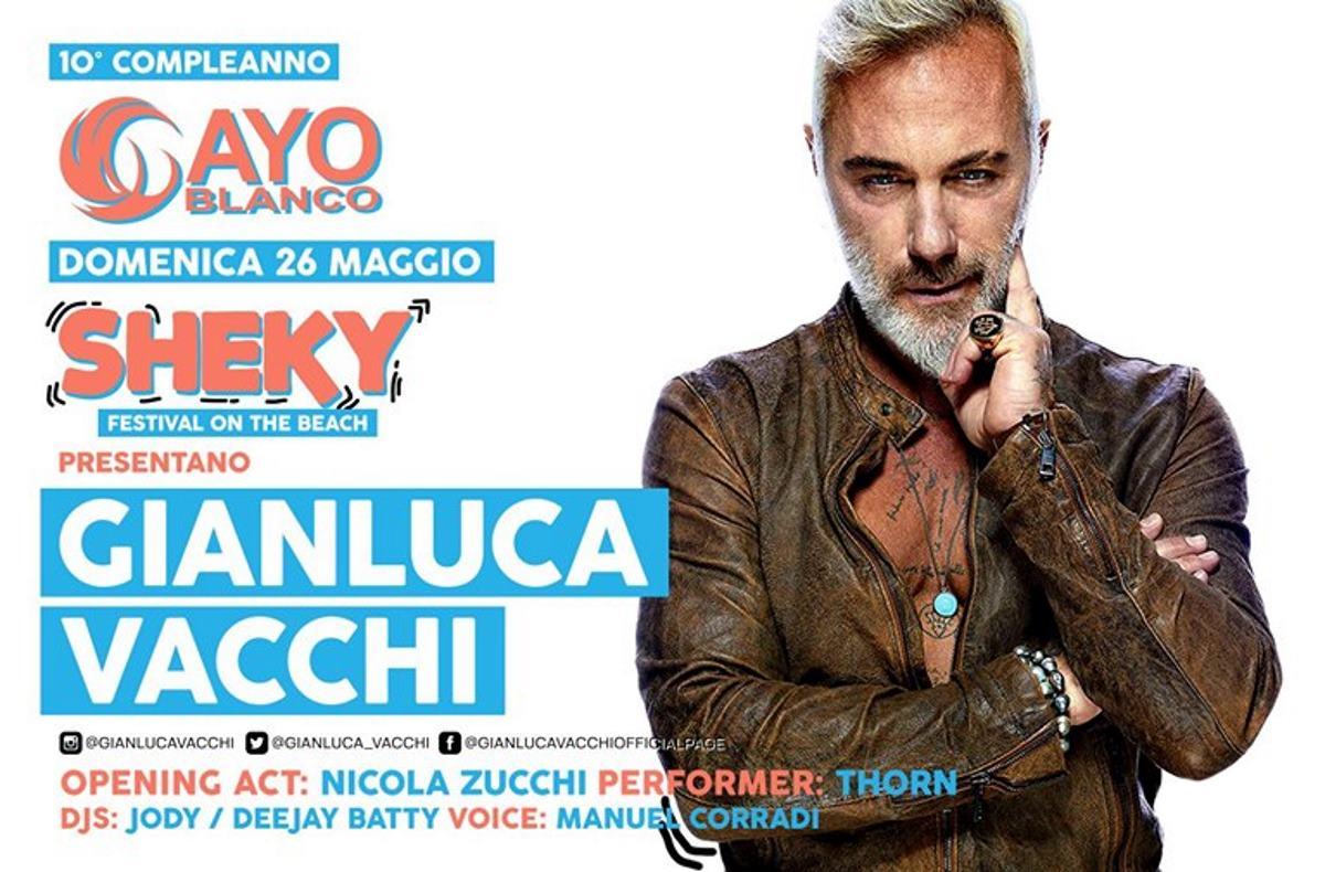 26 maggio, Gianluca Vacchi & Sheky Festival fanno muovere Cayo Blanco - Sottomarina (VE) per il 10° compleanno
