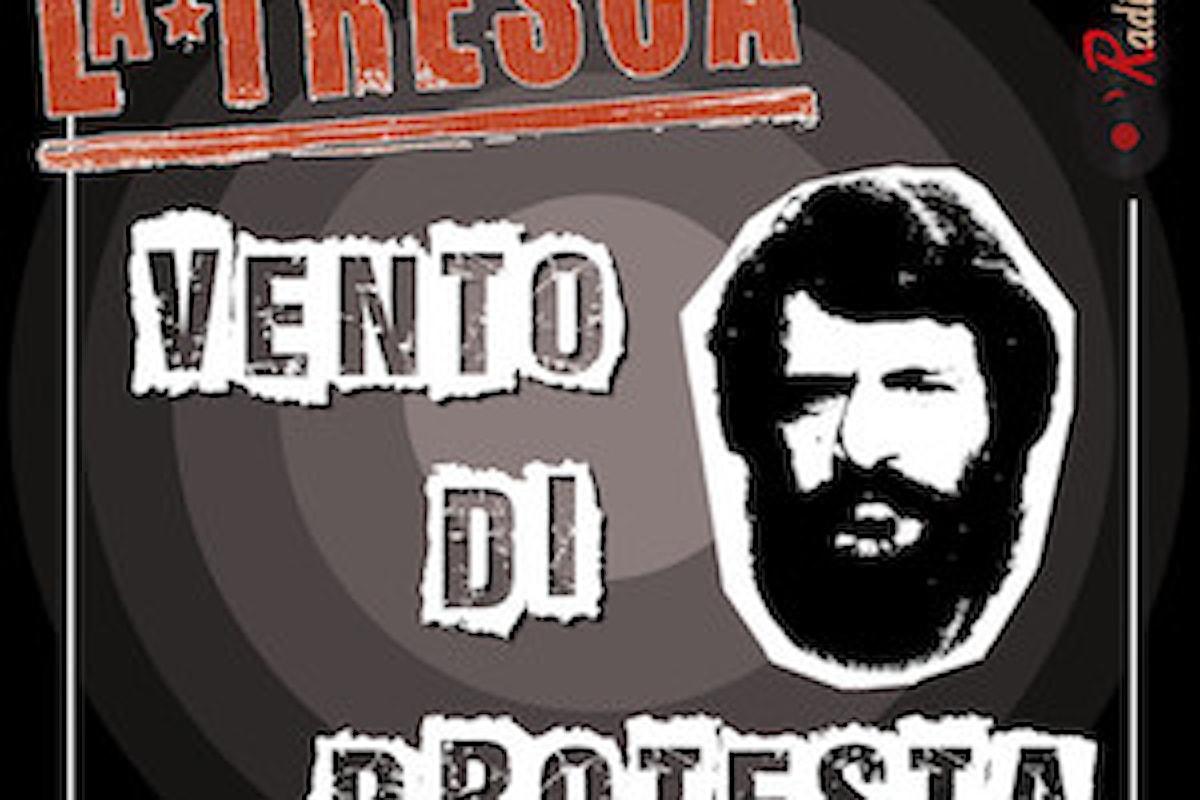 """""""Vento di protesta"""" La Tresca"""