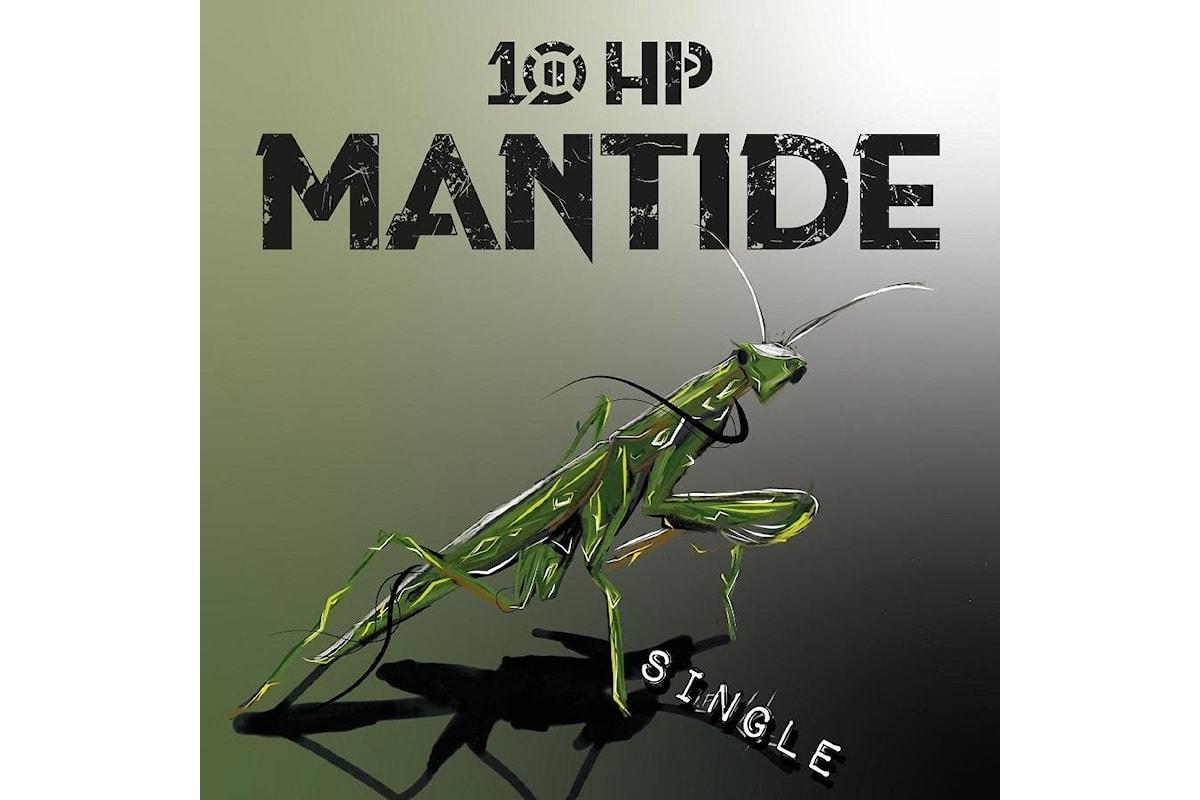 """10 hp """"Mantide"""" il rock della band siciliana torna nel nuovo brano in radio dal 29 novembre"""