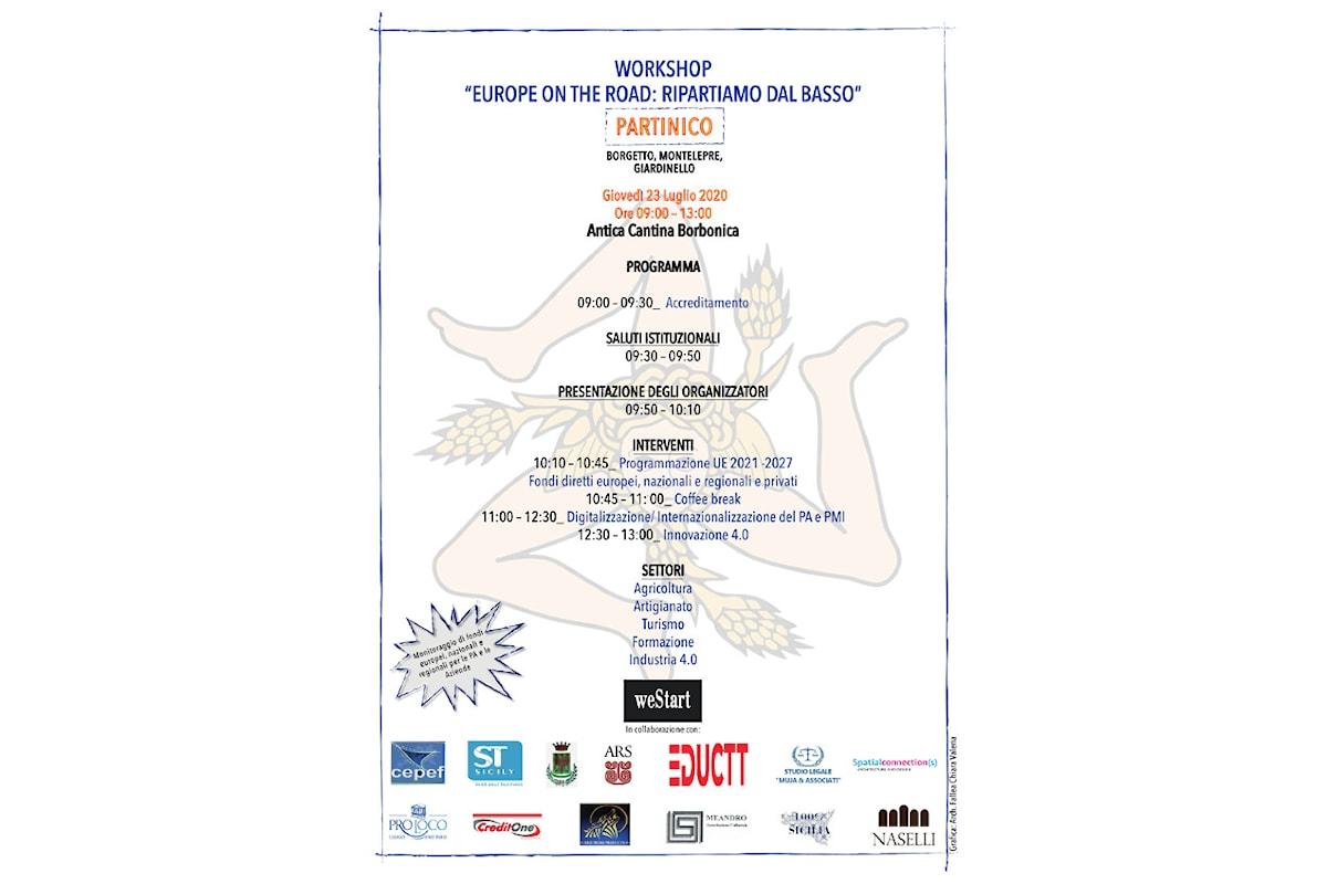 """A Partinico """"Europe on the Road: Ripartiamo dal basso"""" - Real Cantina Borbonica 23 luglio ore 09.00"""