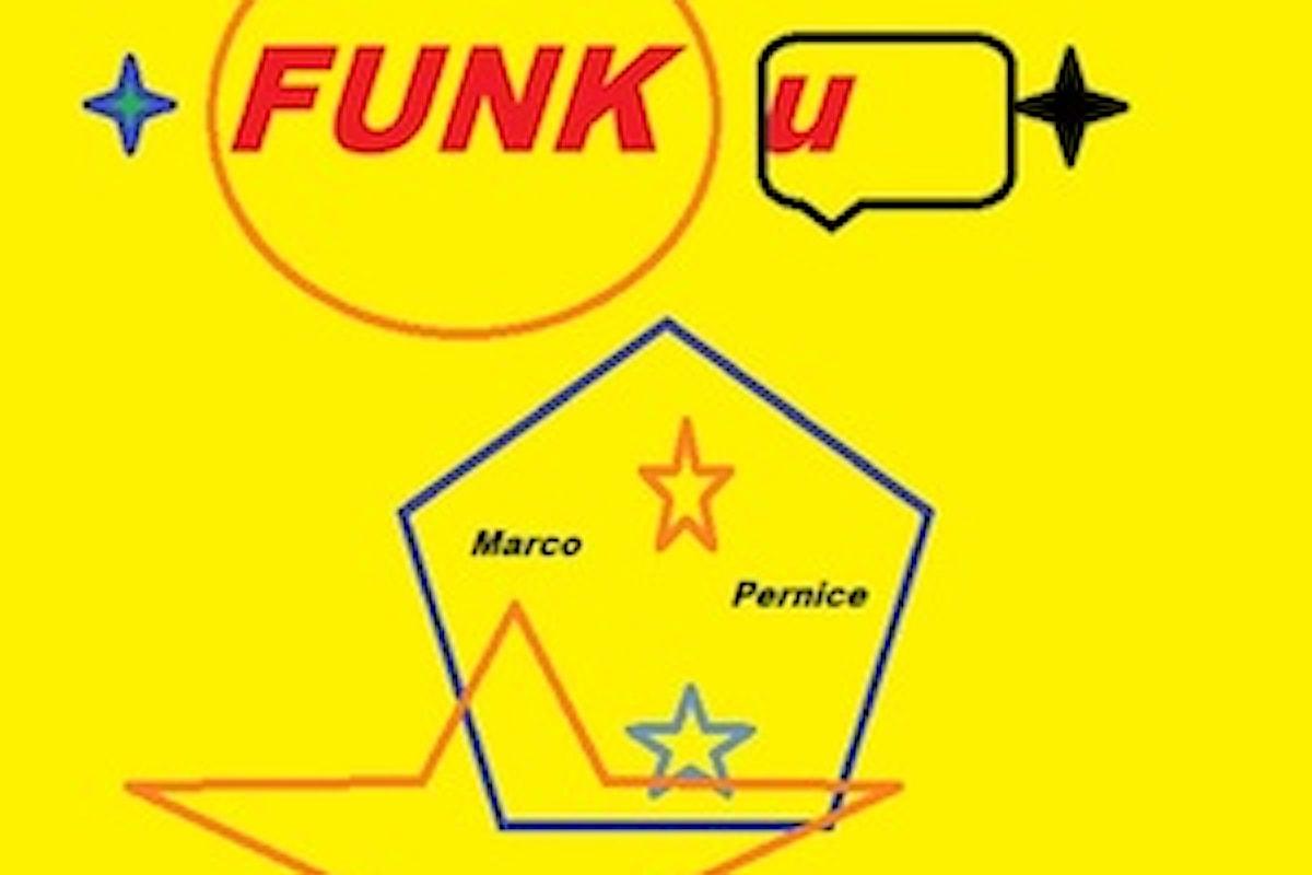 Marco Pernice, FUNK u