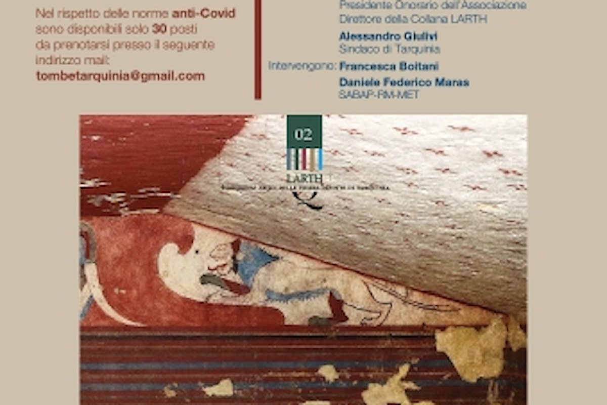 Presentazione del volume della Collana LARTH: Istantanee dal passato. Pittura etrusca a Tarquinia – Vision of the past. Etruscan Tomb Painting at Tarquinia