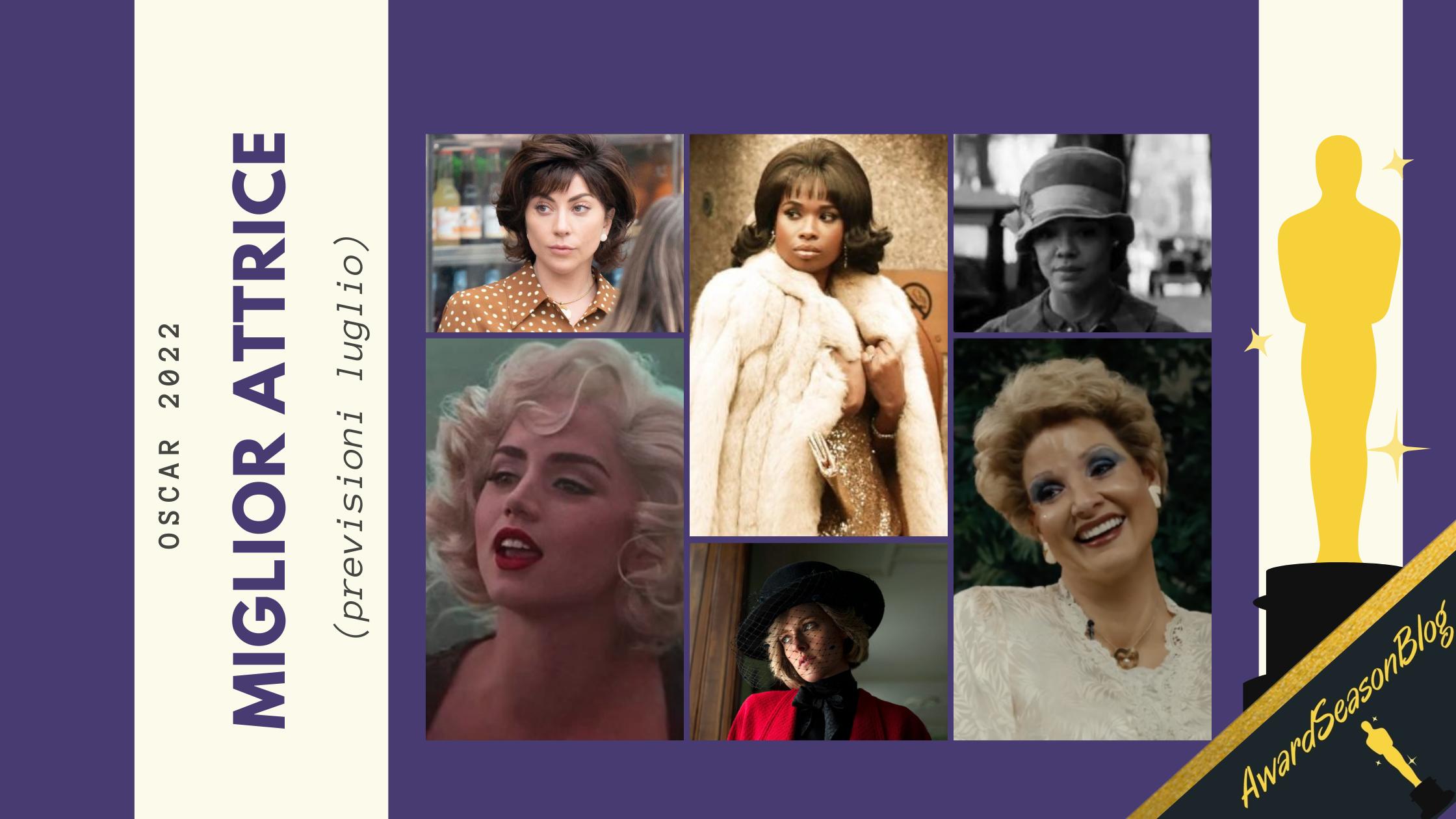 Oscar 2022: quali sono le migliori attrici da tenere d'occhio? (previsioni luglio)