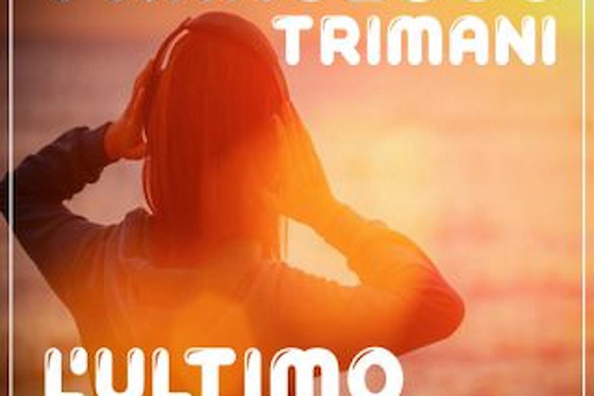 """FRANCESCO TRIMANI """"L'ultimo romantico"""" è il nuovo singolo scritto a quattro mani con il produttore Anthony Louis"""
