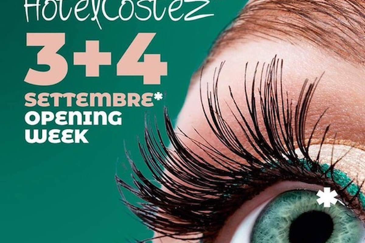 Hotel Costez – Cazzago (BS): Opening Week il 3 + 4 settembre