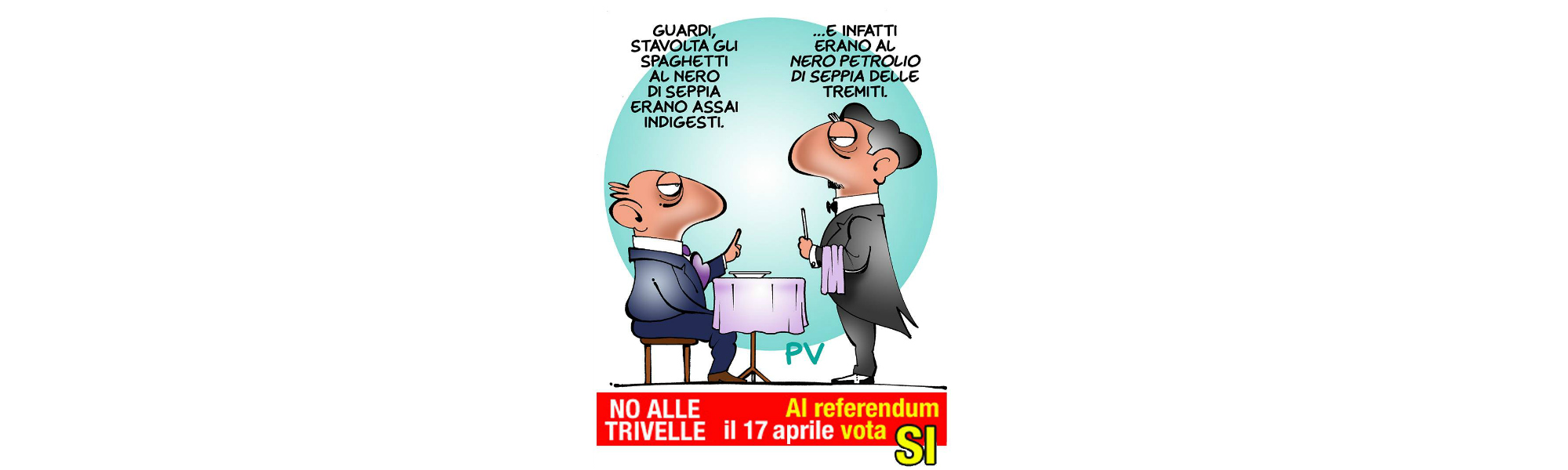 17 Aprile Referendum Trivelle. Questo misconosciuto Vignetta di Pietro Vanessi
