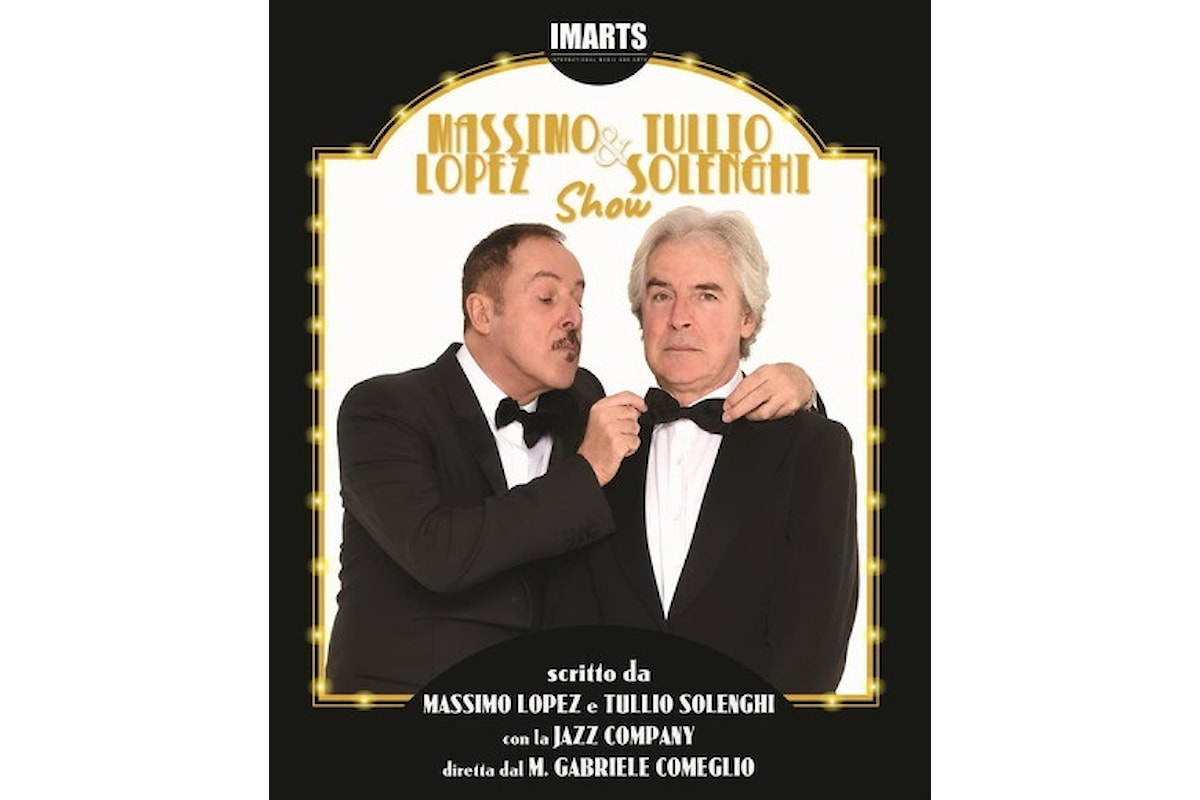 Massimo Lopez & Tullio Solenghi Show: Al Teatro Manzoni per condividere col pubblico una parte di Anna