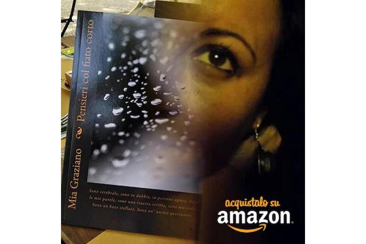 Pensieri col fiato corto - il primo libro di Mia Graziano