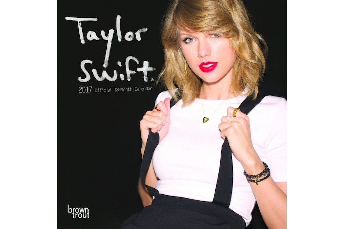 Tre calendari 2017 per Taylor Swift