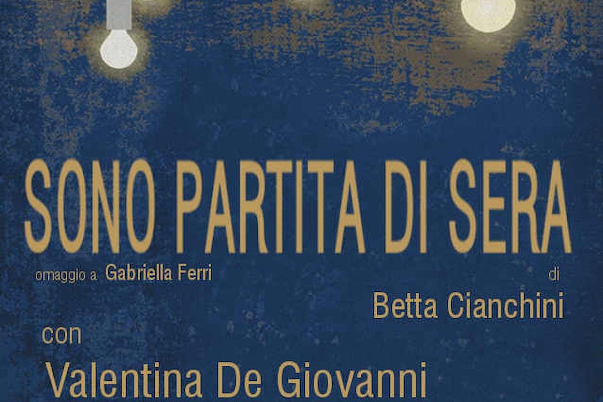 Sono partita di sera. Omaggio a Gabriella Ferri. Teatro Lo Spazio, 24 - 27 maggio 2018