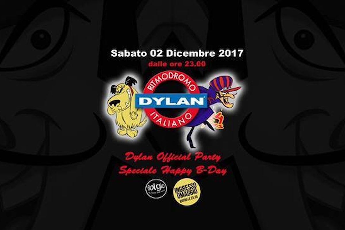 2 dicembre, 24esimo compleanno Dylan al Bolgia di Bergamo. Ingresso Gratuito entro le 23.30