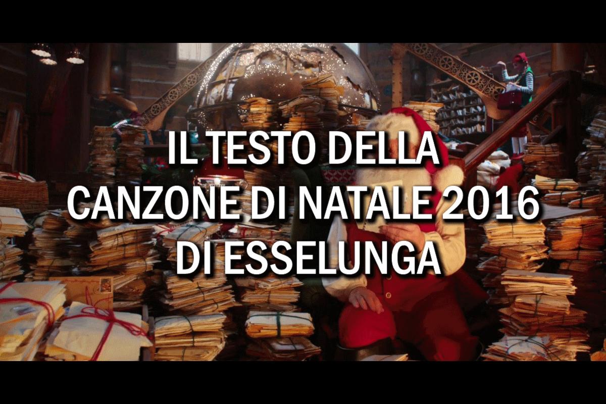 Il testo della canzone Esselunga per il Natale 2016