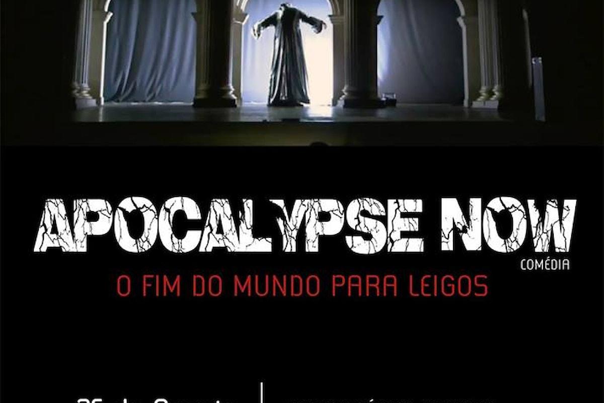 La Commedia dell'Arte Italiana sbarca in Brasile con lo spettacolo APOCALYPSE NOW Comédia - O FIM DO MUNDO PARA LEIGOS