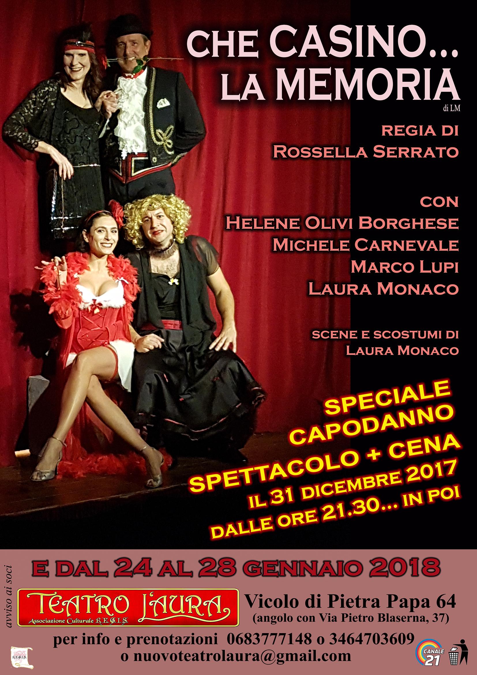 Che casino... la memoria, il 31 dicembre 2017 al Teatro L'Aura