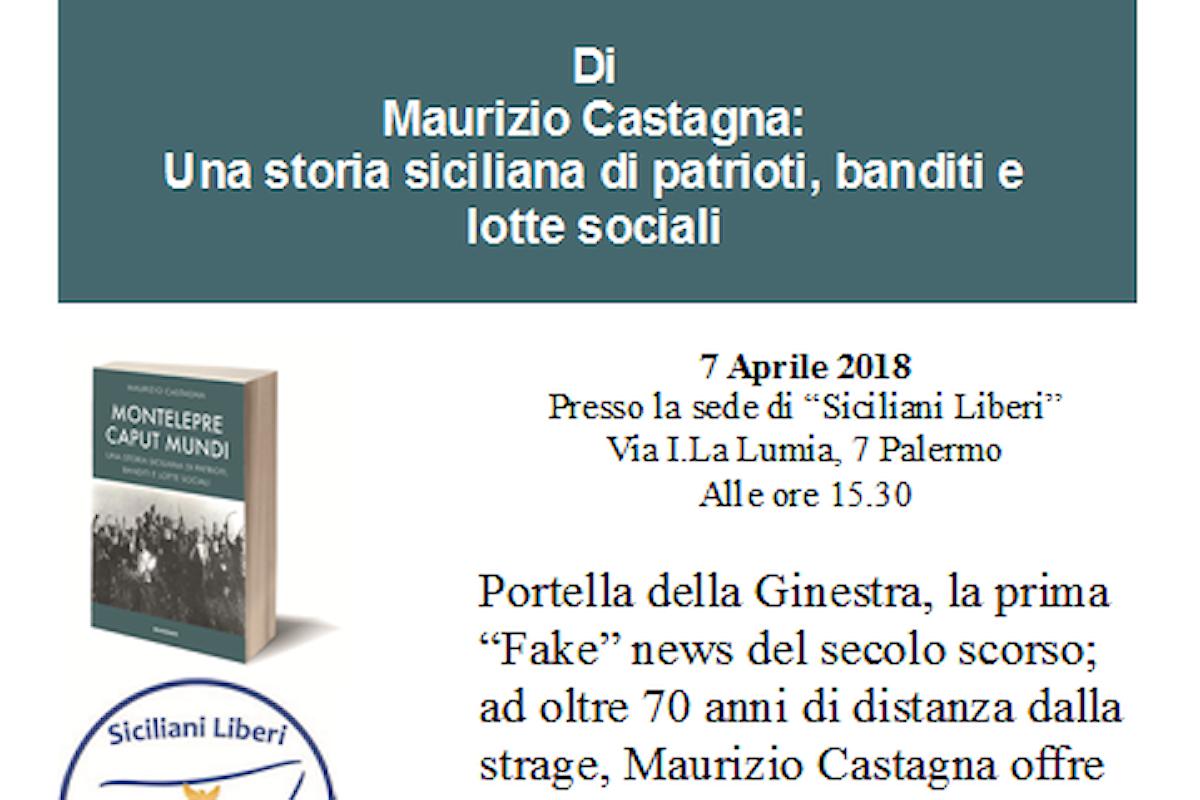 Incontri con l'autore: Maurizio Castagna presenta Montelepre Caput Mundi