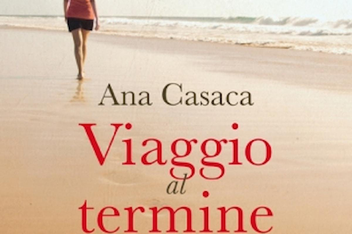 Ana Casaca, Viaggio al termine del cuore, traduzione dal portoghese di Rita Desti, Baldini & Castoldi - Primi capitoli