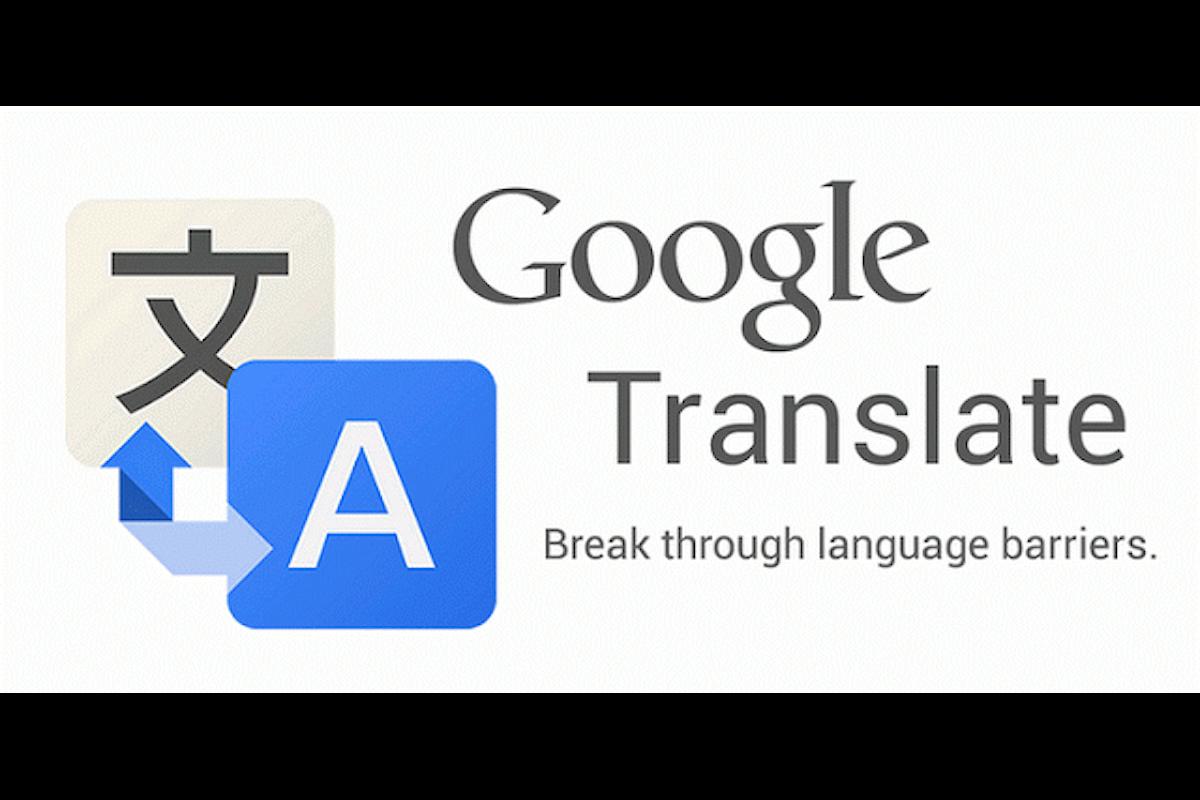 Google traduttore, arriva la funziona tocca e traduci e la modalità Offline