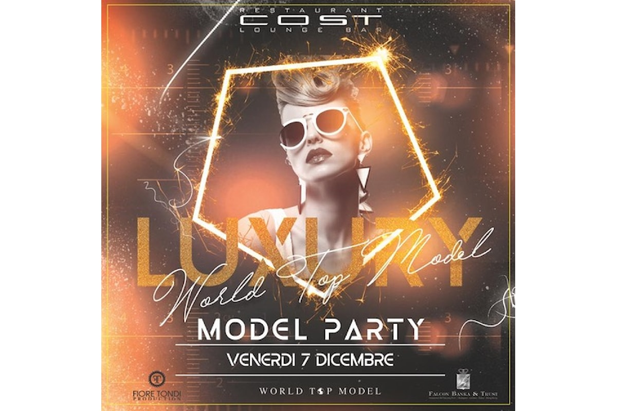 Cost - Milano, i prossimi appuntamenti: 6/12 Unconventional Thursday per sognare, 7/12 Luxury Model Party, per scoprire la nuova Grace Jones… e il Capodanno 2018 è Noblesse Oblige